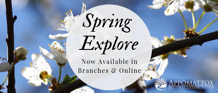Spring Explore Now Available in Branches and Online