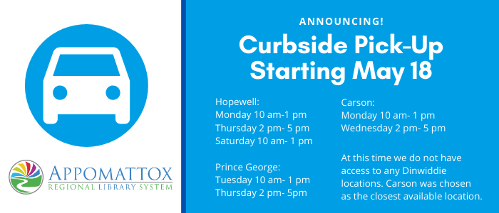 """A blue circle with a white car on one side, with the library's logo underneath. To the right of the car is a blue box and white text on the right saying """"Announcing Curbside Pick-Up Starting May 18"""""""