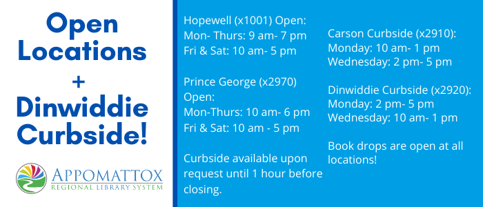 Curbside schedule to include the dinwiddie library and physical opening of Prince George and Hopewell