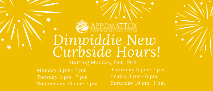 Dinwiddie curbside hours are expanding to reflect their original regular hours