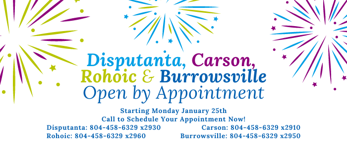 Burrowsville, Carson, Dinwiddie, Disputanta, McKenney, and Rohoic open by appointment. Hopewell and Prince George open normally in colorful wording on a white background with colorful fireworks