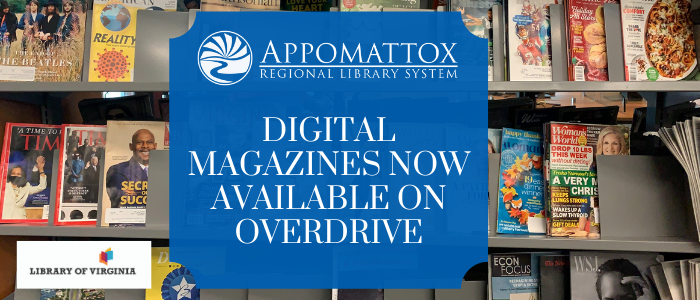 Background of magazines on a shelf with a blue square in the middle with white lettering saying Digital Magazines Now available on Overdrive and the ARLS logo in white just over the lettering. The library of virginia's logo is to the left of the blue box